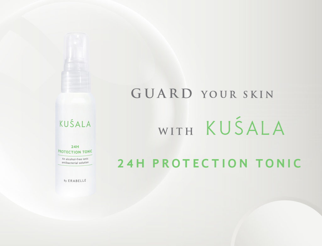 A new age anti bacterial skincare. Guard your skin with Erabelle's Kusala 24 hours protection tonic